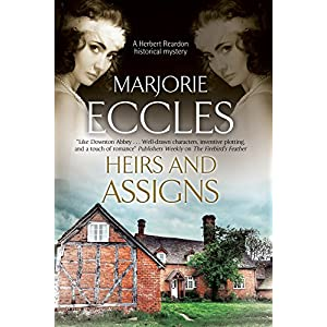 Heirs and Assigns: A New British Country House Murder Mystery Series (British Country House Murder Mysteries)