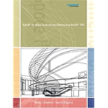 AutoCAD 2005 for Interior Design and Space Planning Using AutoCAD 2005