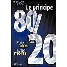 Le principe 80/20: Faire plus avec moins