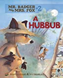 img - for #02 a Hubbub (Mr. Badger and Mrs. Fox) book / textbook / text book