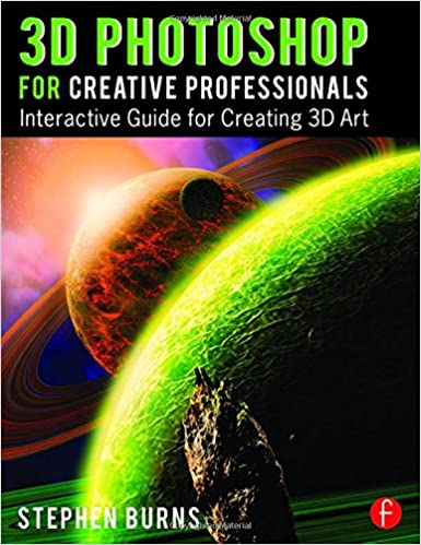Book 3D Photoshop for Creative Professionals: Interactive Guide for Creating 3D Art