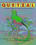 Quetzal: Sacred Bird of the Cloud Forest
