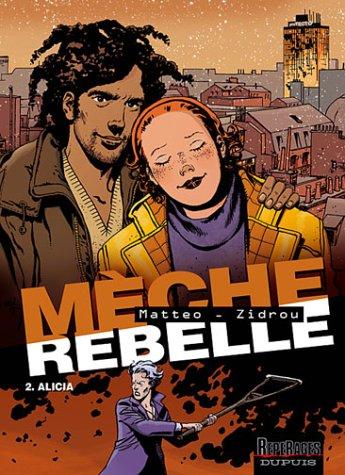 Mèche rebelle n° 02<br /> Alicia