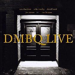 Dmbq Live
