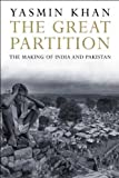 The Great Partition: The Making of India and Pakistan