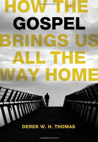 Gospel Way - How the Gospel Brings Us All the Way Home