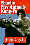 Shaolin Five Animal Kung Fu