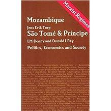 Mozambique Sao Tome and Principe: Economics, Politics and Society