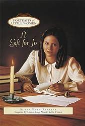 A Gift for Jo (Portraits of Little Women)