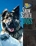 Snow Search Dogs (Dog Heroes)