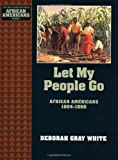 Let My People Go, Deborah Gray White, 0195087690