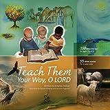 Teach Them Your Way, O Lord