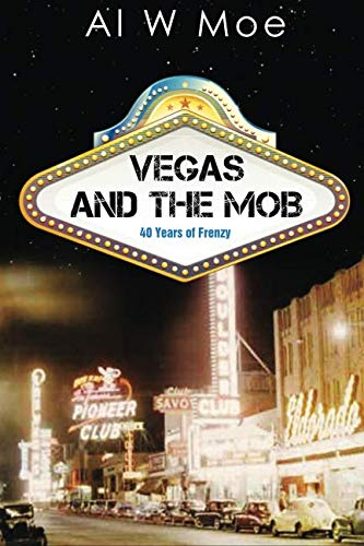 Vegas and the Mob (Best Casinos In Usa 2019)
