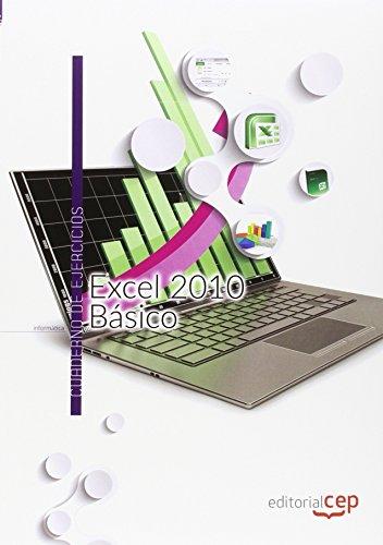 Excel 2010 Básico. Cuaderno de ejercicios