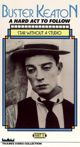 Buster Keaton - A Hard Act to Follow: Star Without a Studio [VHS]