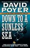 Down to a Sunless Sea: A Tiller Galloway Underwater Thriller