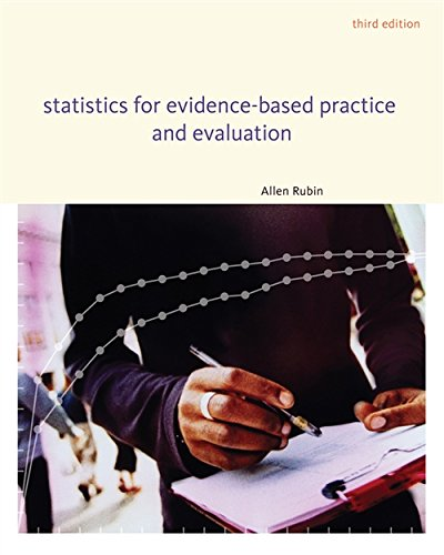 Statistics for Evidence-Based Practice and Evaluation (SW 318 Social Work Statistics)