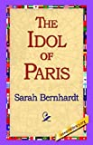 img - for The Idol of Paris book / textbook / text book