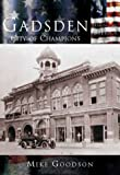 img - for Gadsden, (AL) City of Champions (Making of America) book / textbook / text book