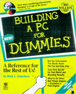 building a pc for dummies chambers mark l