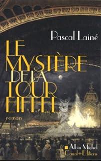 Le mystère de la tour Eiffel, Lainé, Pascal