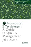 img - for Increasing Effectiveness: A Guide to Quality Management (Managing Colleges Effectively Series, 2) book / textbook / text book