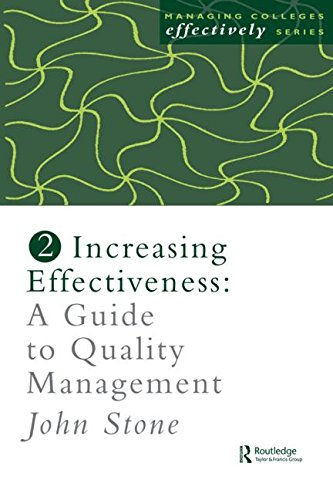 Increasing Effectiveness: A Guide to Quality Management (Managing Colleges Effectively Series)
