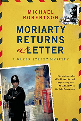 Moriarty Returns a Letter: A Baker Street Mystery (The Baker Street (Letter Return)