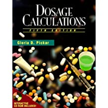 Dosage Calculations [Interactive CD-Rom Included]
