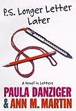 P. S. Longer Letter Later, Paula Danziger and Ann M. Martin, 0590213105