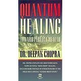 Quantum Healing: Toward Perfect Health