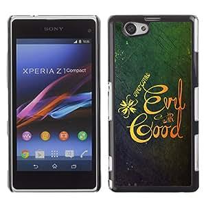 Qstar Arte & diseño plástico duro Fundas Cover Cubre Hard Case Cover para Sony Xperia Z1 Compact / Z1 Mini / D5503 (OVERCOME EVIL WITH GOOD)