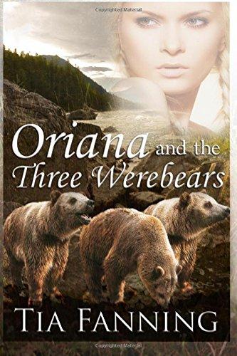 Oriana and the Three Werebears [Large Print]