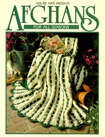 Afghans For All Seasons Book 1 Leisure Arts 100318 Crochet