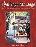 Thai Yoga Massage, Kam Thye Chow, 0892819375