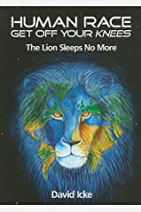 Human Race Get Off Your Knees: The Lion Sleeps No More Paperback