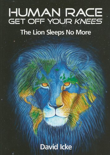 Human Race Get Off Your Knees: The Lion Sleeps No More (Expect The Worst Hope For The Best Quote)