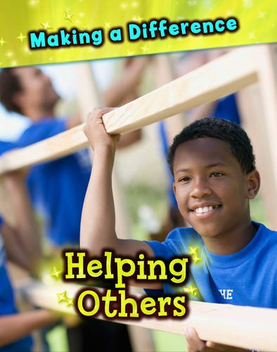 Helping Others (Making a Difference)