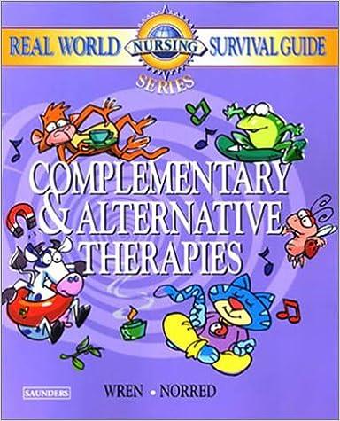 Descargar Con Torrent Real World Nursing Survival Guide: Complementary And Alternative Therapies Epub En Kindle