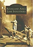 Rockland Area Lime Industries, Courtney C. MacLachlan and David R. Hoch, 073854485X