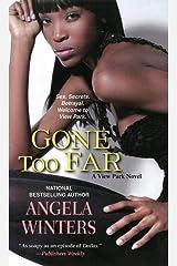 Gone Too Far (A View Park Novel) Mass Market Paperback