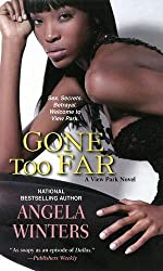 Gone Too Far (A View Park Novel)