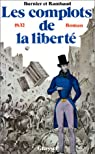Les complots de la liberté (1832) par Burnier
