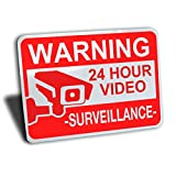 """Warning 24 hour video surveillance sign, aluminum, red, 10"""" by 7"""""""
