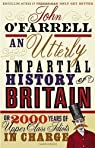 An Utterly Impartial History of Britain par O'Farrell