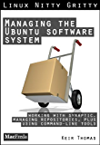 Managing the Ubuntu Software System (Linux Nitty Gritty)