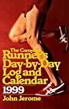 The Complete Runner's Day-By-Day Log 1999, John Jerome, 0375750398