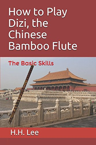 How to Play Dizi, the Chinese Bamboo Flute: The Basic - Bamboo Basics