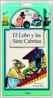 Book El Lobo y las Sieta Cabritas (Cuentos En Imagenes)