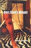 Don Juan's Wager, Rachline, Francois, 1892746808